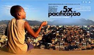 Filme: 5 X Pacificação, cartaz