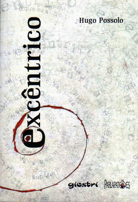 Livro Excêntrico de Hugo Possolo