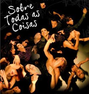 Panorama SESI de Dança 2012: Sobre Todas-Coisas da Cia Gira Dança