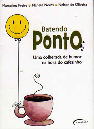 Livro: Batendo Ponto- Uma colherada de humor na hora do cafezinho, foto 2