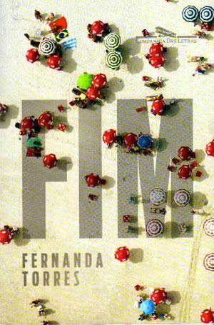 Livro: FIM, de Fernanda Torres, foto 3