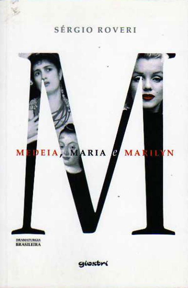 Livro: M – Medeia, Maria e Marilyn, foto 1